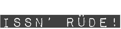 Issn' Rüde! Logo