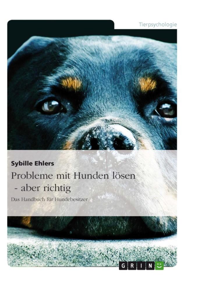 Hunde Buch: probleme mit hunden lösen