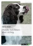 Cover_Hunde_belohnen sabrina reichel