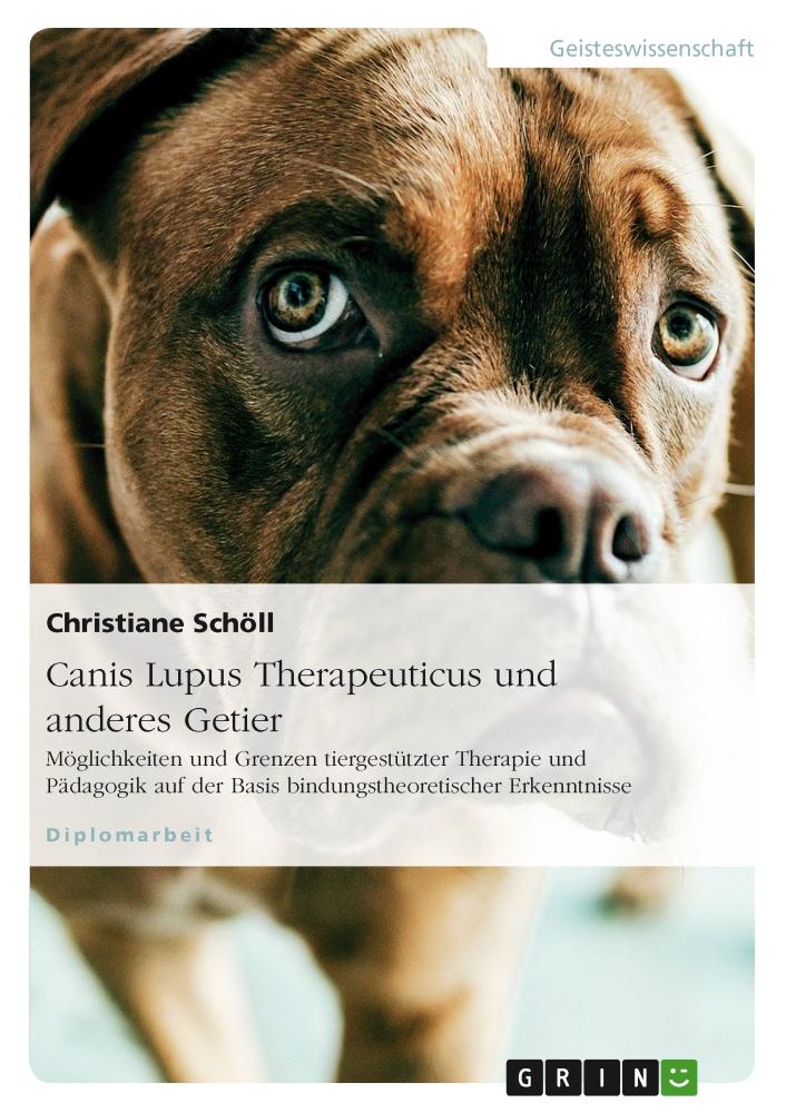 Canis Lupus Therapeuticus und anderes Getier – Leseprobe