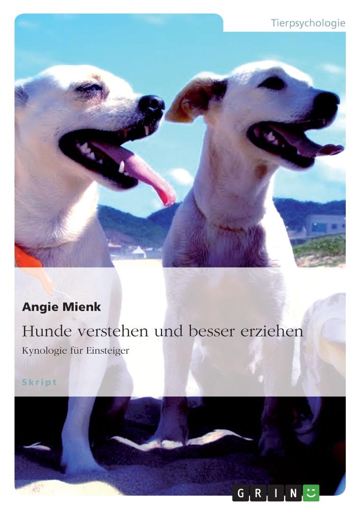 """Buch """"Hunde verstehen und besser erziehen"""""""
