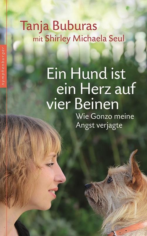 Tanja Buburas - Ein Hund ist ein Herz auf vier Beinen