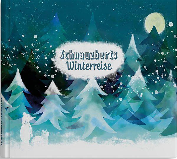 Schnauzberts Winterreise - der ganz besondere Adventskalender für Mensch und Hund